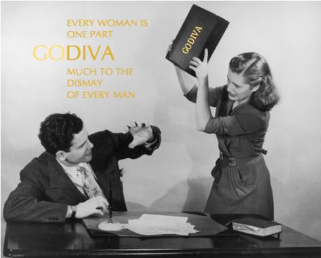 Parody ad of Godiva. Original image: http://www.esquire.com/cm/esquire/images/KN/Esq-110513-Woman-Hitting-Office-Man.jpg