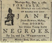 (Newspaper clipping from the Cornwall Chronicle in Jamaica published in 1781) The prevalence of these ads in newspapers suggests that it was very common for plantation owners to purchase new slaves coming from West Africa than to invest in reproduction.