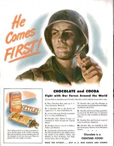 "This war time propaganda poster presents chocolate as one of the keys to American success. Chocolate is marketed as a manly food, and is given an active role in helping win the war. As the slogan goes, ""Chocolate is a fighting food!"""