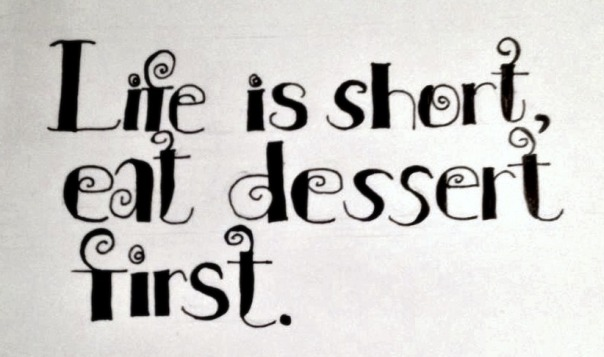 Illustrated by Carmen Naujokat, this phrase is displayed in kitchens of rebellious dessert enthusiasts. However, it was not until the late seventeenth century that sweets were commonly served at the end of meals (Mintz 131). By looking at the definition of dessert, it is clear that we first gave meaning to the word, and then the word gave structure to our daily routines.