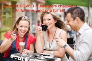An ad to market the fake product Dove 3 Musketeers chocolate bar.