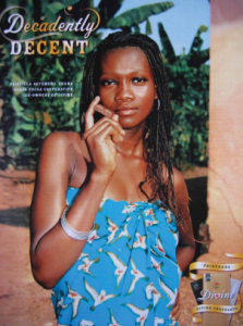 "Source: Divine Chocolate in Leissle, Kristy. 2012. ""Cosmopolitan cocoa farmers: refashioning Africa in Divine Chocolate advertisements."" Journal of African Cultural Studies 24 (2): 121-139"